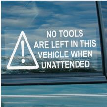 1 x Large Version -No Tools Are Left In This Vehicle When Unattended-200mmx87mm-Window Security Stickers-Car,Van,Truck,Taxi,Mini Cab,Bus,Coach Signs